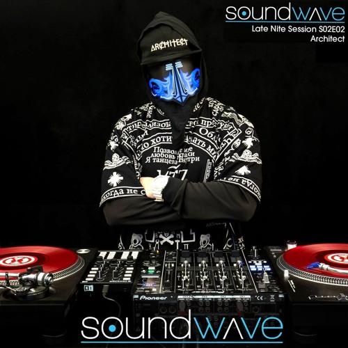 Dj Architect - Soundwave Late Nite Session