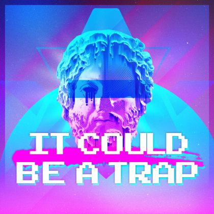 https://dj-architect.com/wp-content/uploads/2018/05/It-Could-Be-A-Trap-Cover-1500x1500-Vers-3.jpg